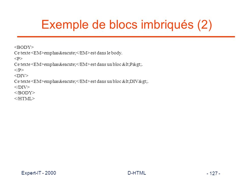 Exemple de blocs imbriqués (2)