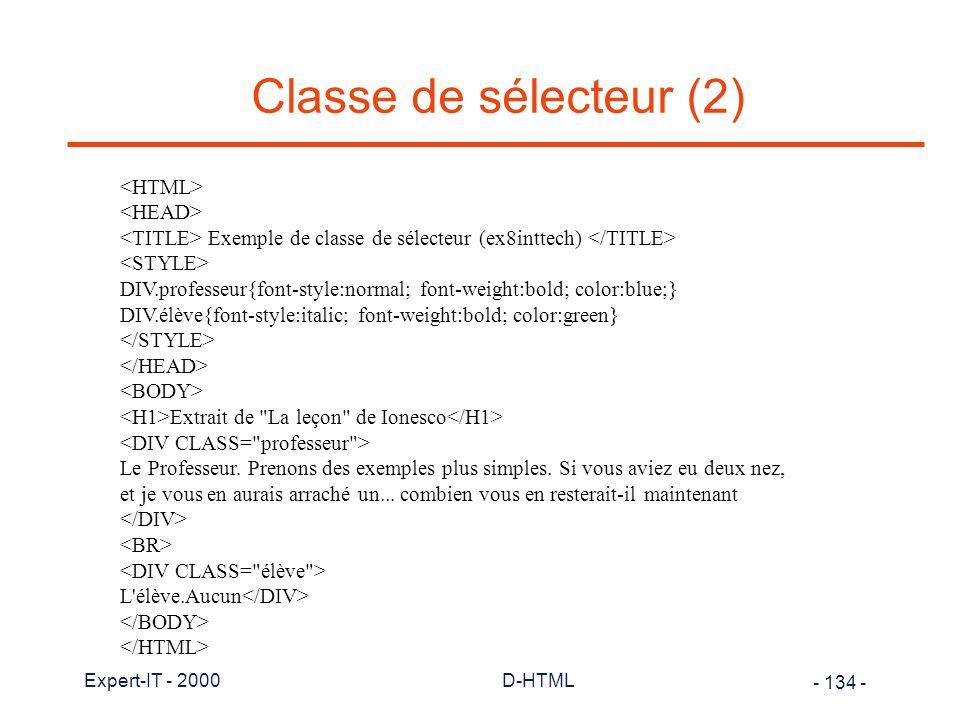 Classe de sélecteur (2) <HTML> <HEAD>