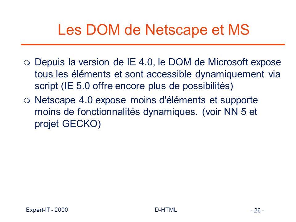 Les DOM de Netscape et MS