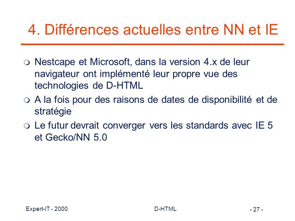 4. Différences actuelles entre NN et IE