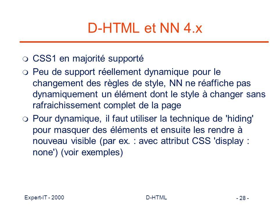 D-HTML et NN 4.x CSS1 en majorité supporté