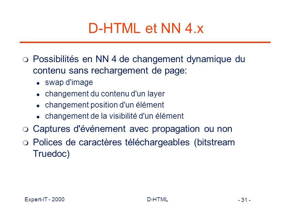 D-HTML et NN 4.x Possibilités en NN 4 de changement dynamique du contenu sans rechargement de page: