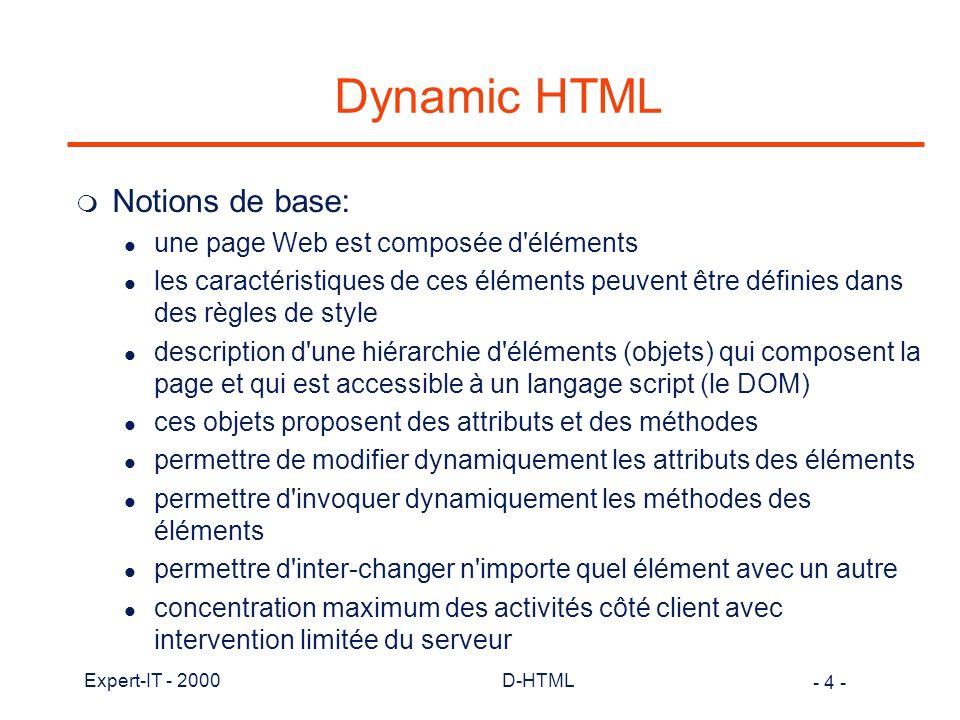 Dynamic HTML Notions de base: une page Web est composée d éléments