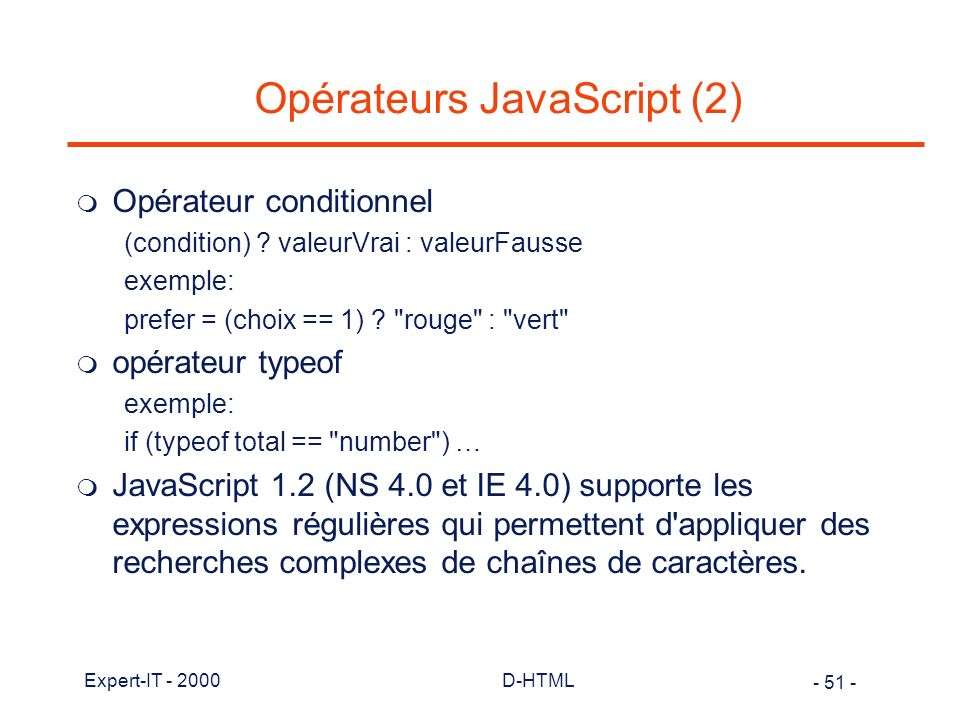 Opérateurs JavaScript (2)