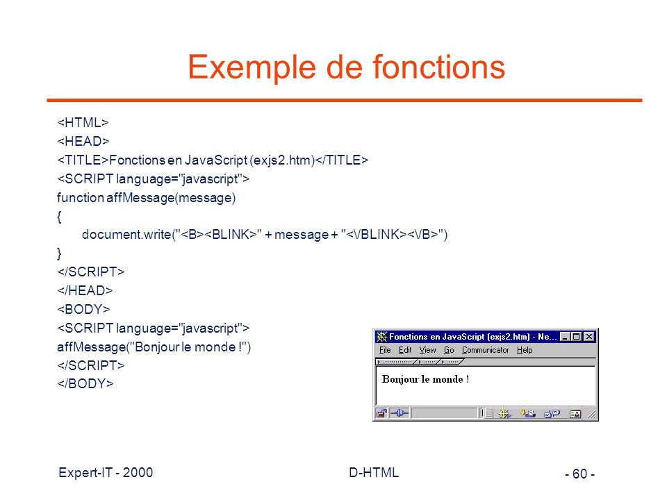 Exemple de fonctions <HTML> <HEAD>