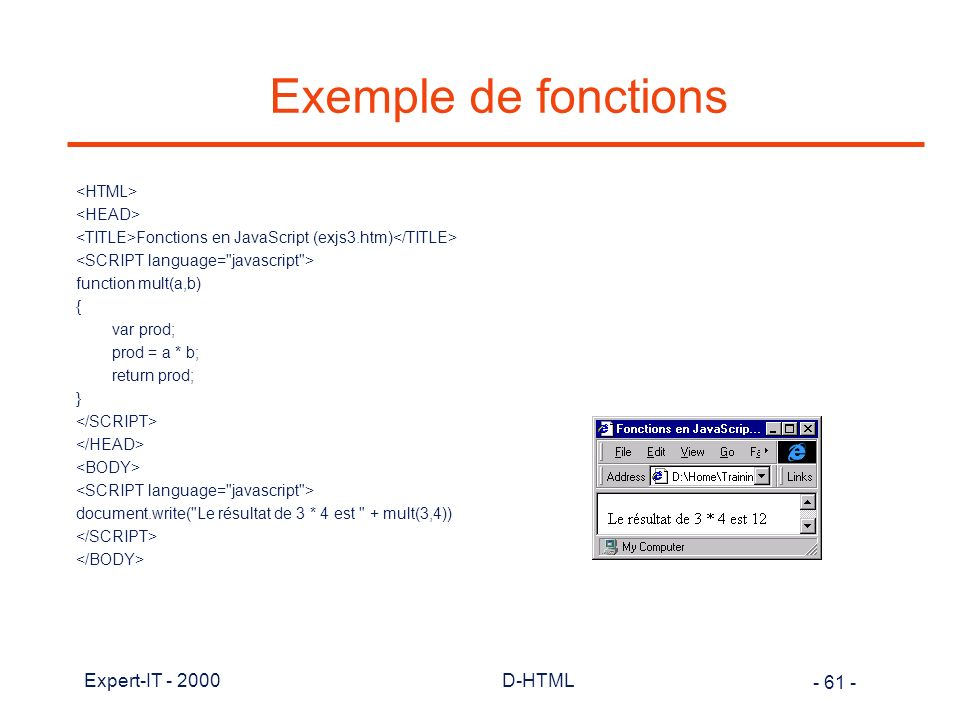 Exemple de fonctions Expert-IT - 2000 D-HTML <HTML> <HEAD>
