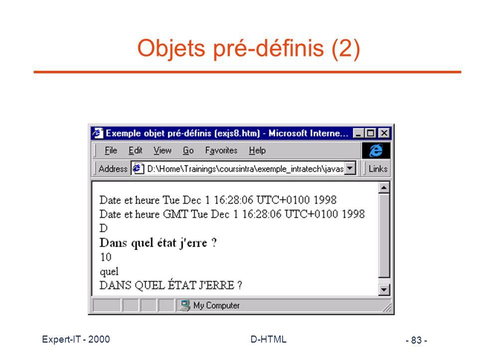 Objets pré-définis (2) Expert-IT - 2000 D-HTML