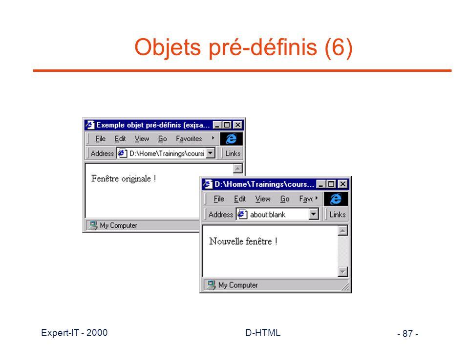 Objets pré-définis (6) Expert-IT - 2000 D-HTML