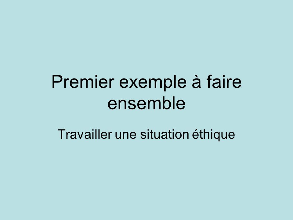 Premier exemple à faire ensemble