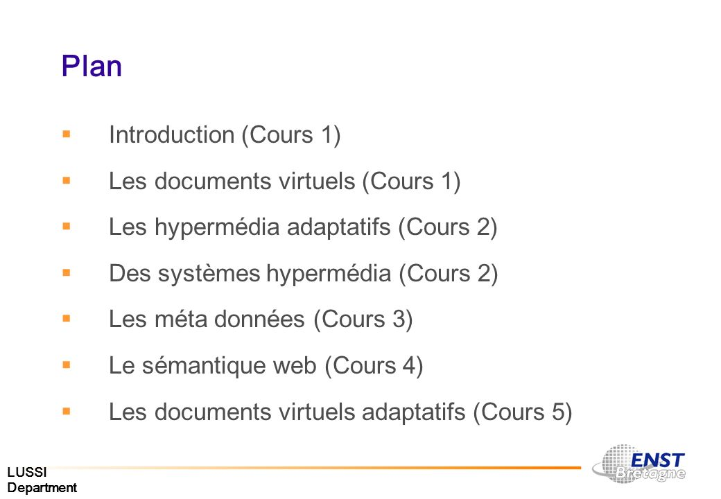 Plan Introduction (Cours 1) Les documents virtuels (Cours 1)