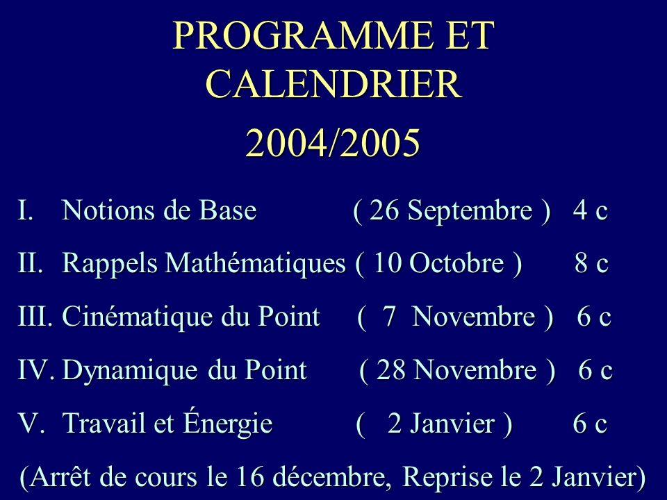 PROGRAMME ET CALENDRIER 2004/2005
