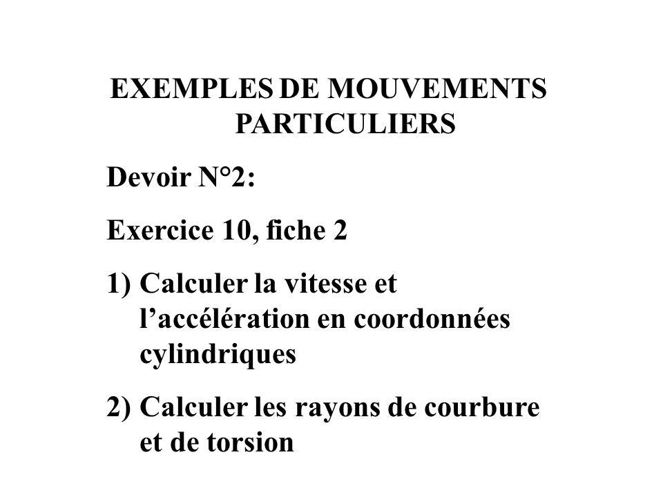 EXEMPLES DE MOUVEMENTS PARTICULIERS