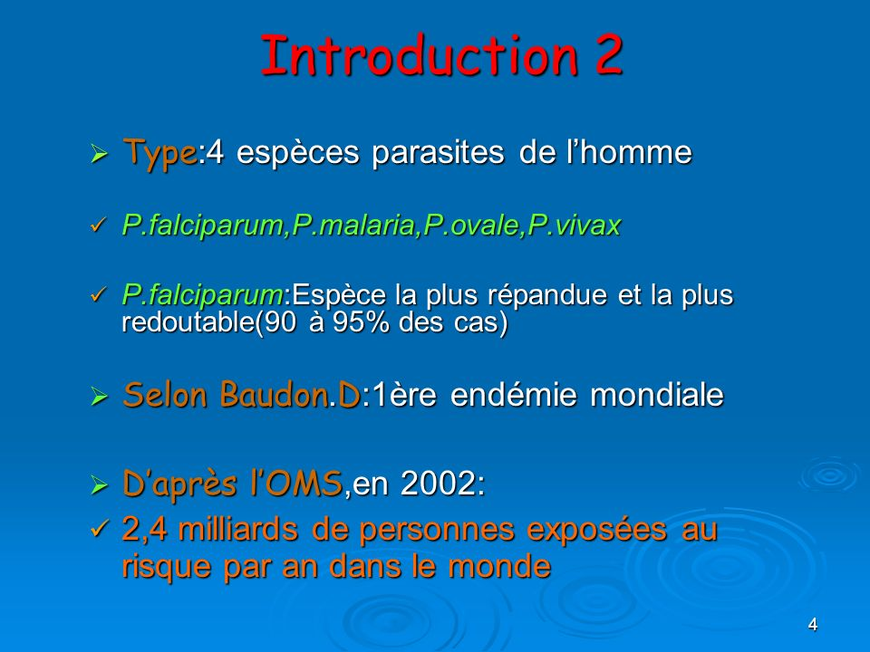 Introduction 2 Type:4 espèces parasites de l'homme