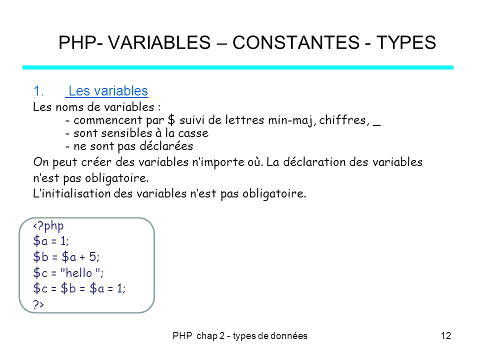 PHP- VARIABLES – CONSTANTES - TYPES