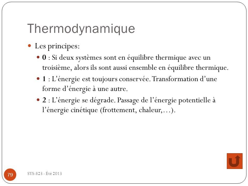 Thermodynamique Les principes: