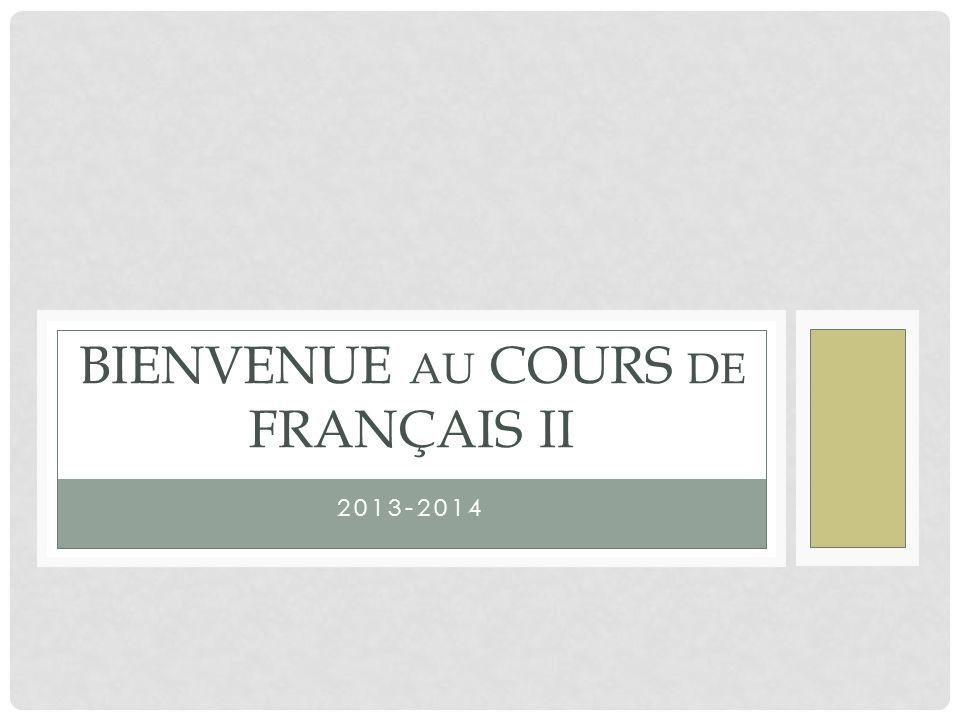 Bienvenue au cours de français II