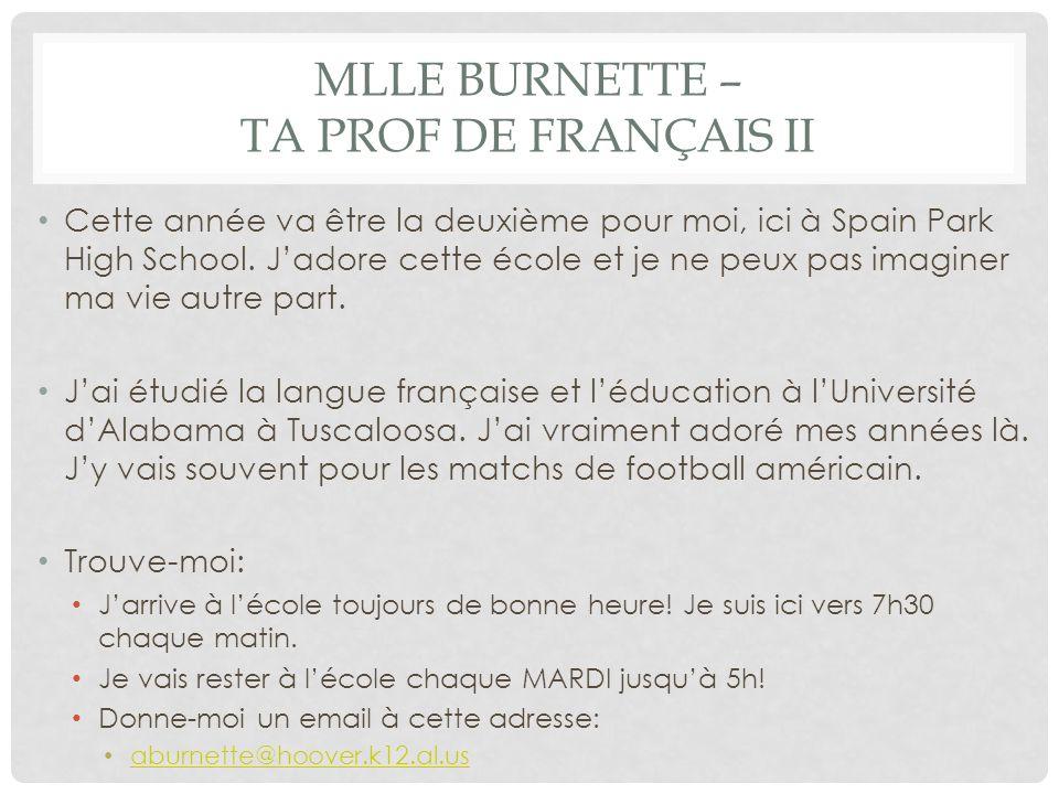 Mlle Burnette – Ta prof de Français II