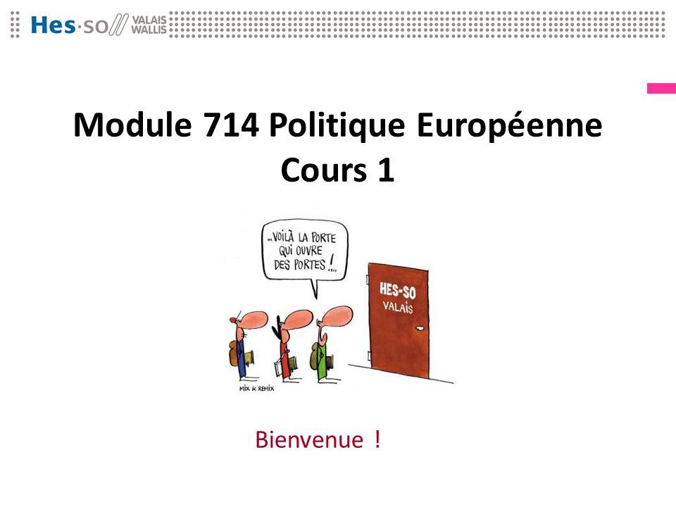 Module 714 Politique Européenne Cours 1