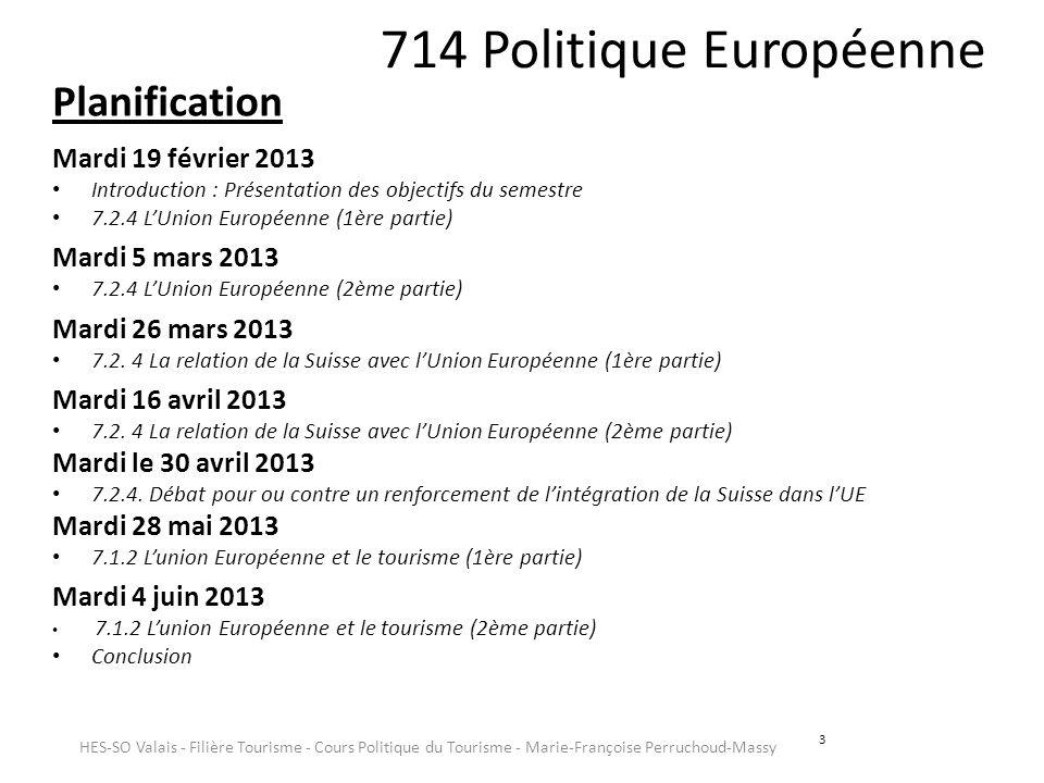 714 Politique Européenne Planification Mardi 19 février 2013