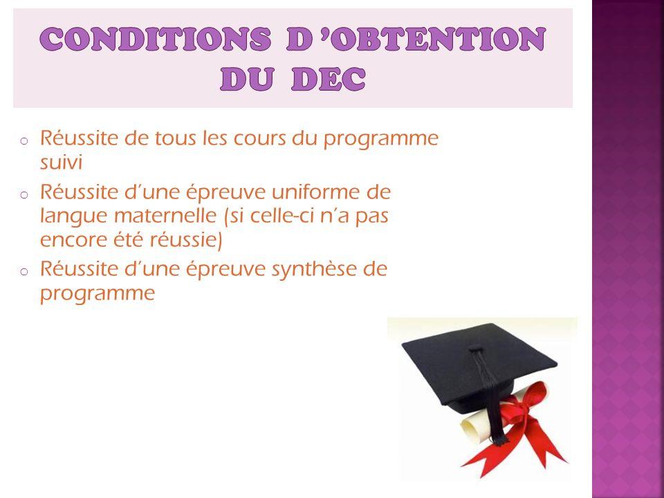 CONDITIONS D 'OBTENTION DU DEC