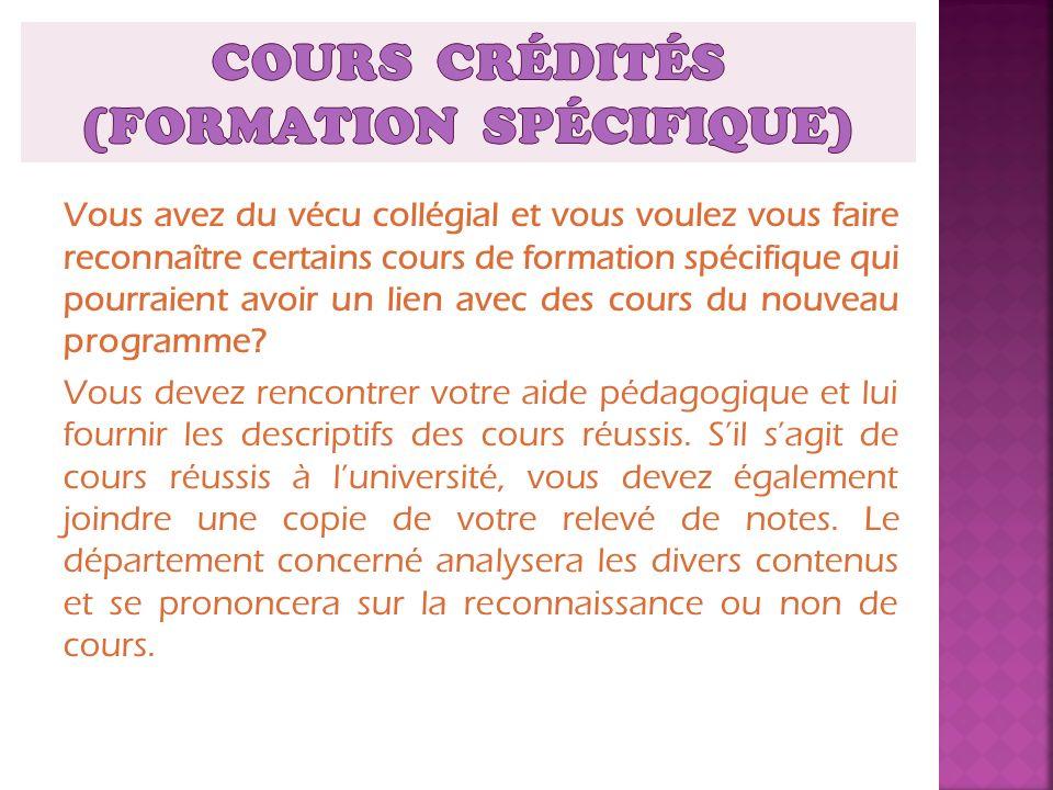 COURS CRÉDITÉS (formation spécifique)