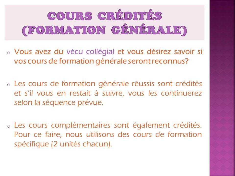 COURS CRÉDITÉS (formation générale)