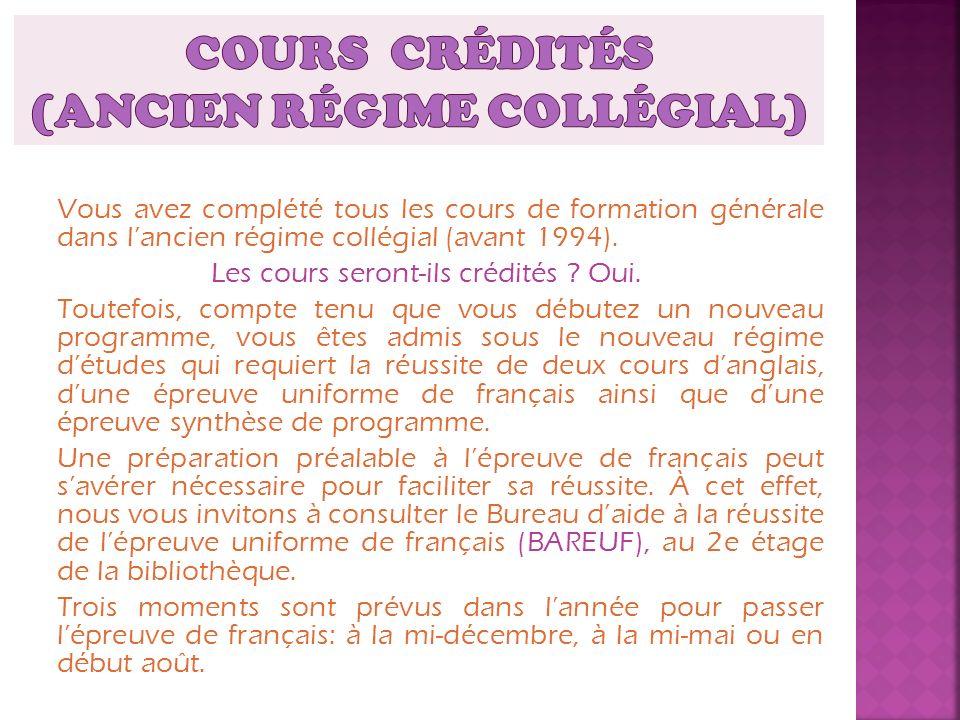 COURS CRÉDITÉS (Ancien régime collégial)