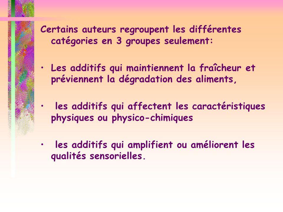 Certains auteurs regroupent les différentes catégories en 3 groupes seulement: