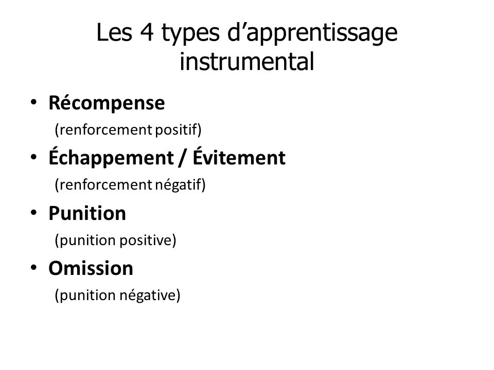 Les 4 types d'apprentissage instrumental