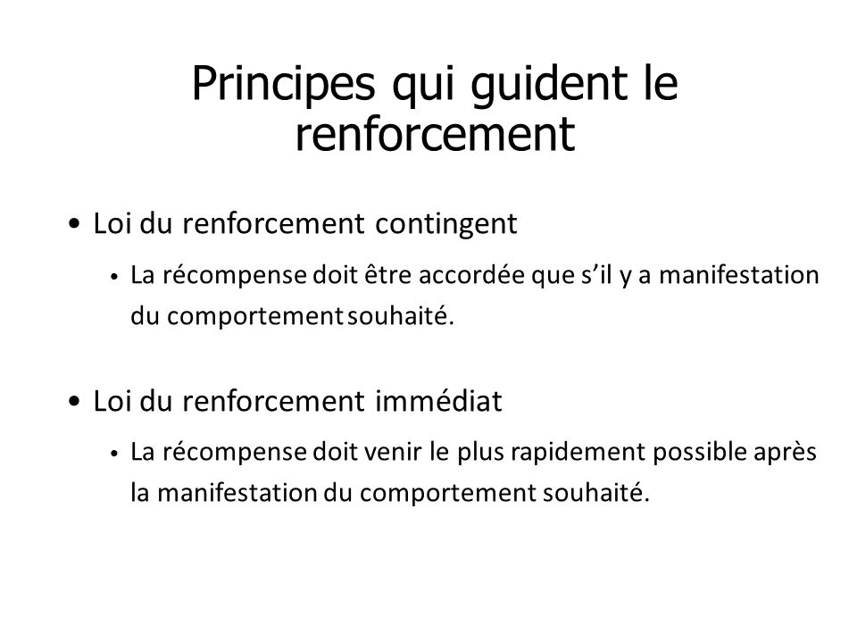 Principes qui guident le renforcement