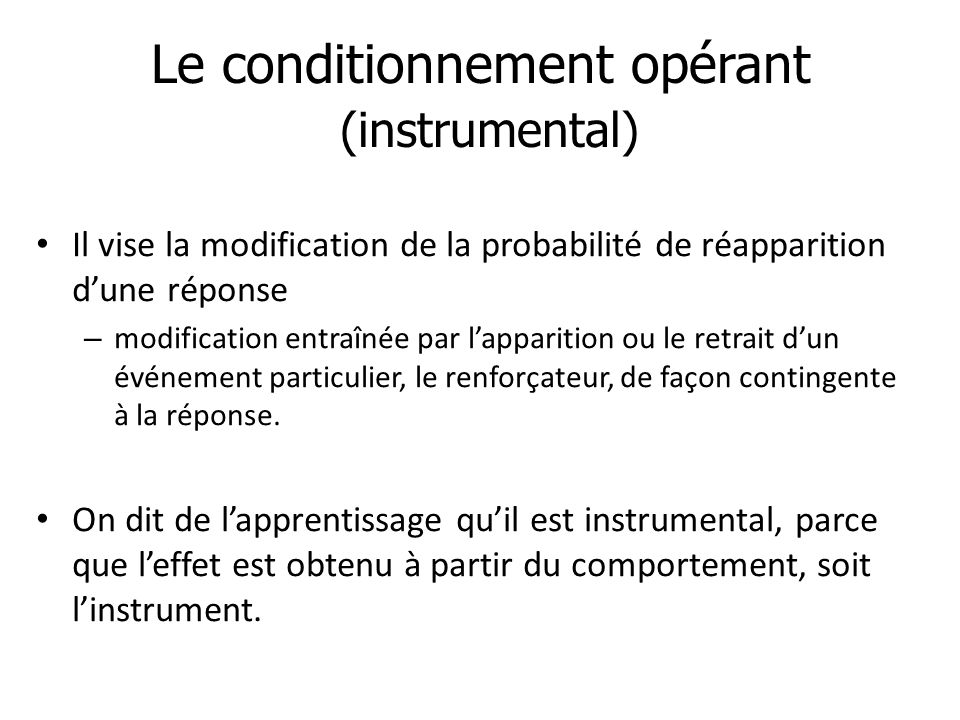 Le conditionnement opérant (instrumental)