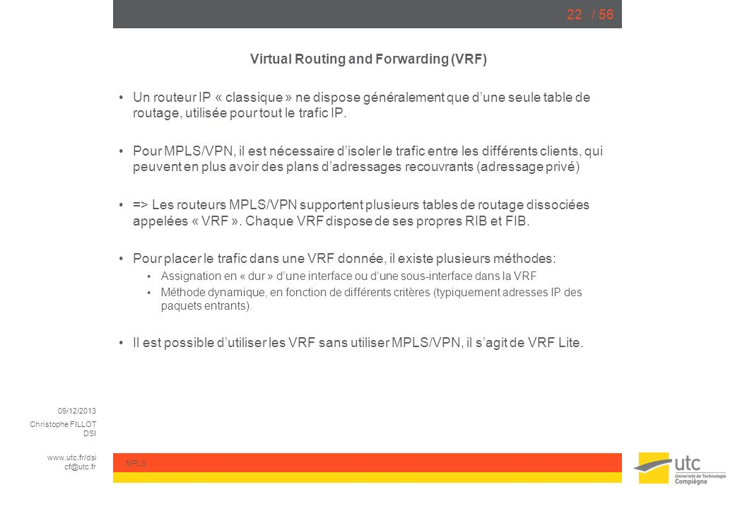 Virtual Routing and Forwarding (VRF)