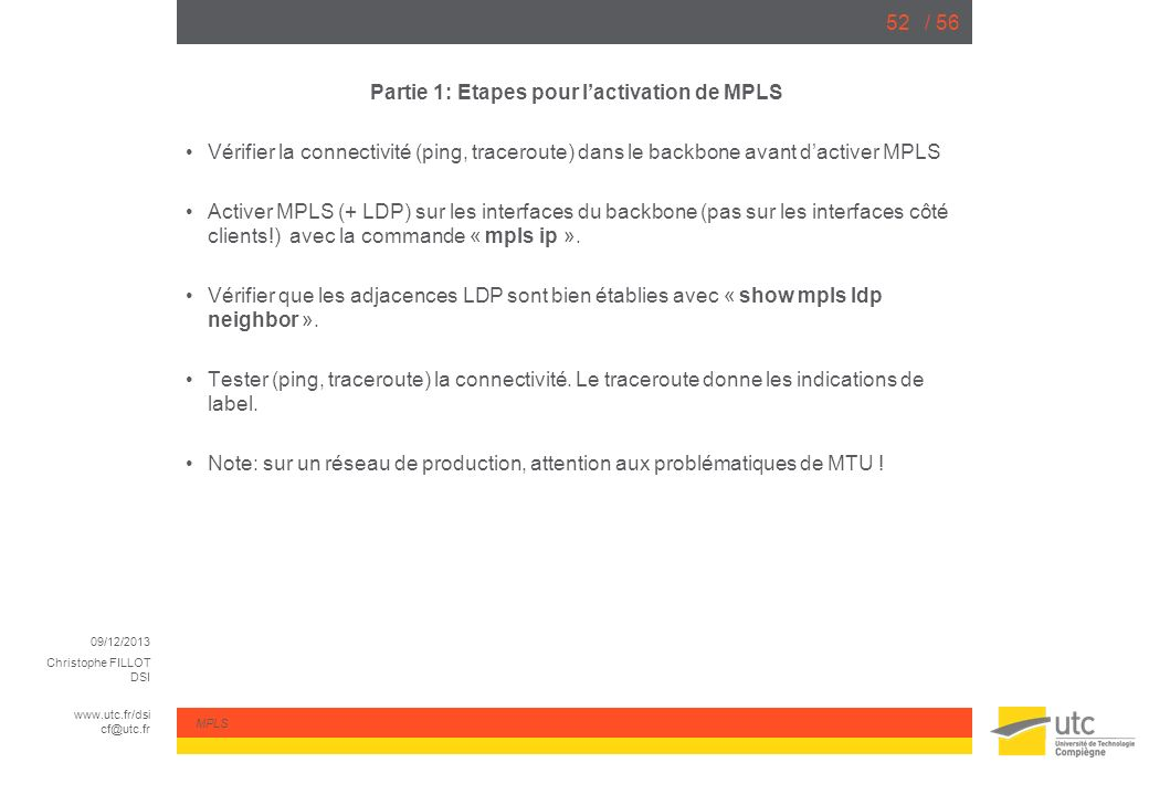 Partie 1: Etapes pour l'activation de MPLS
