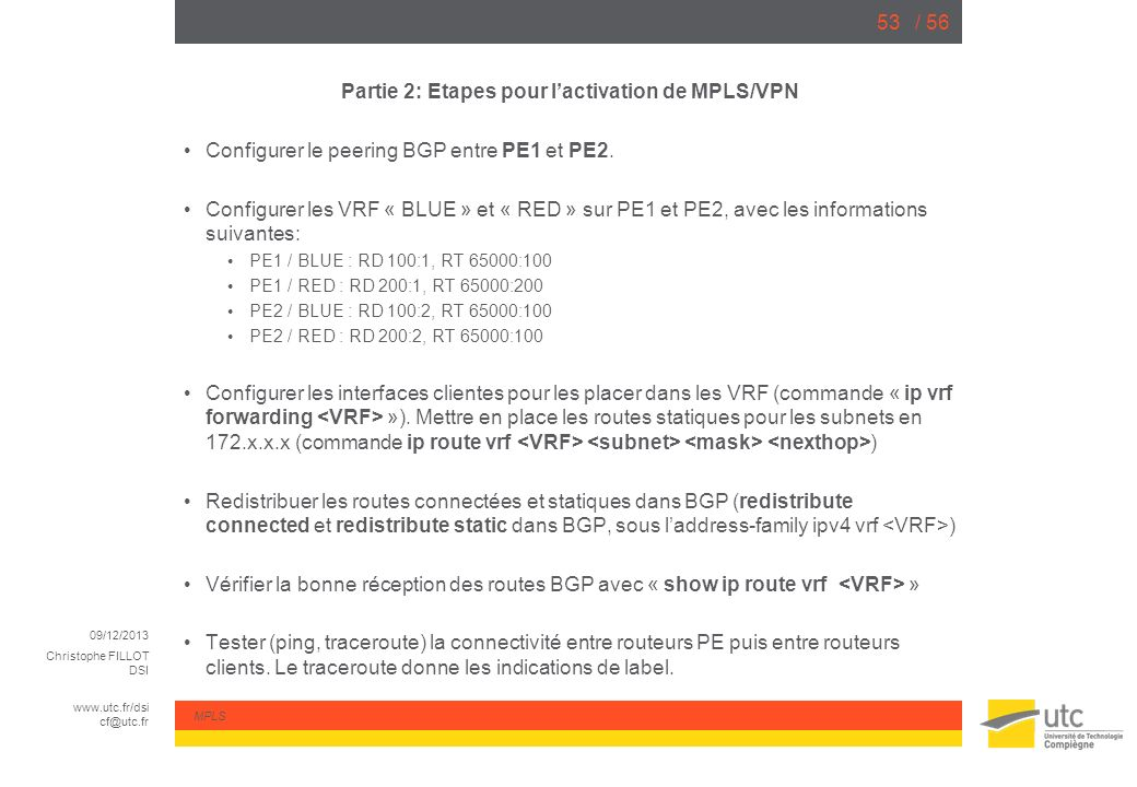 Partie 2: Etapes pour l'activation de MPLS/VPN