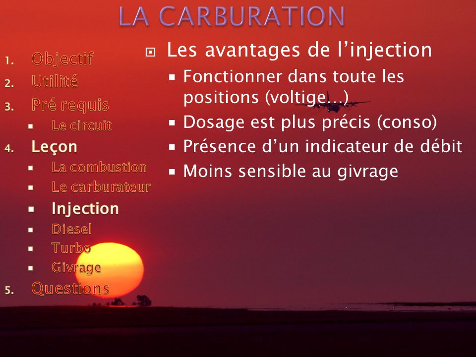 LA CARBURATION Les avantages de l'injection