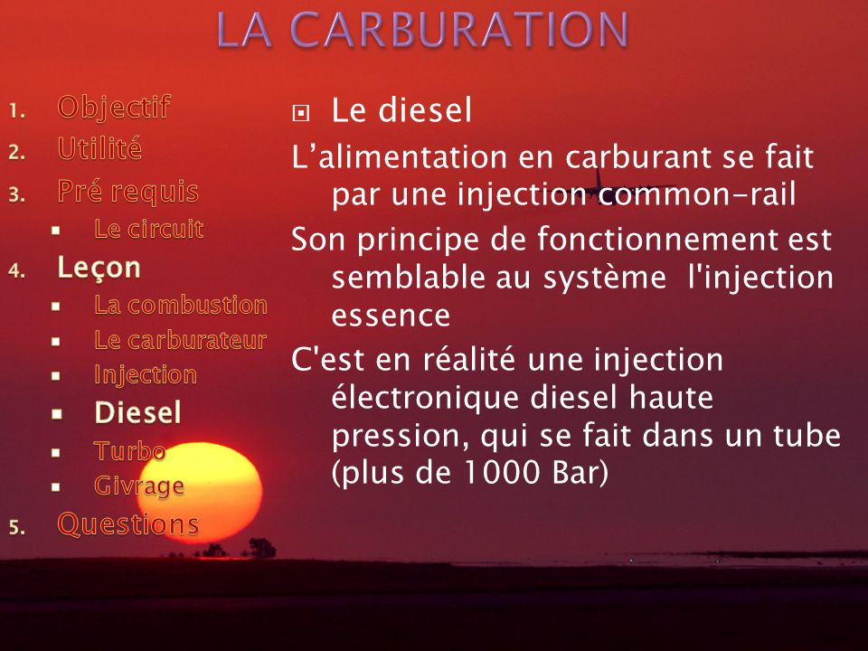LA CARBURATION Le diesel