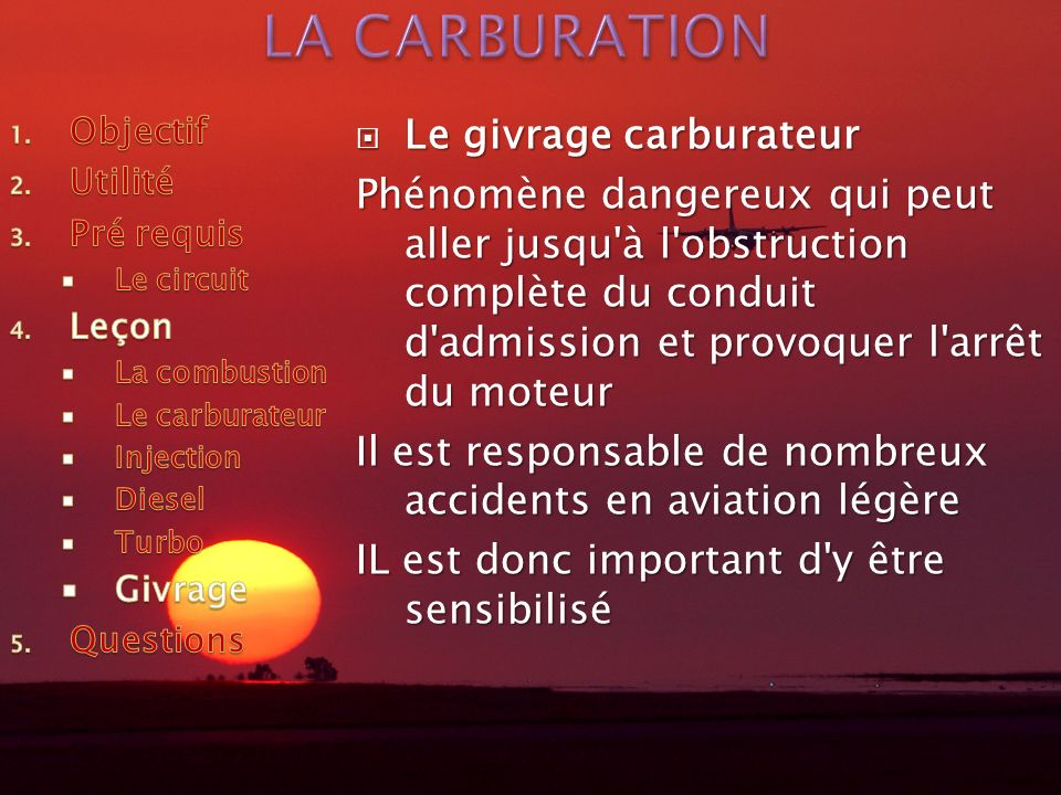 LA CARBURATION Le givrage carburateur