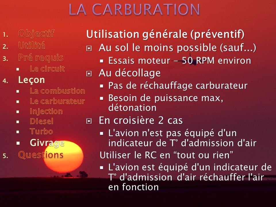 LA CARBURATION Utilisation générale (préventif)