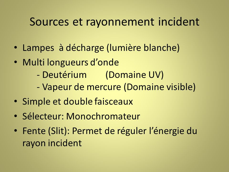 Sources et rayonnement incident