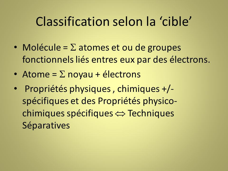 Classification selon la 'cible'