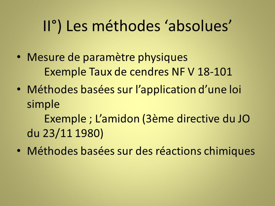 II°) Les méthodes 'absolues'
