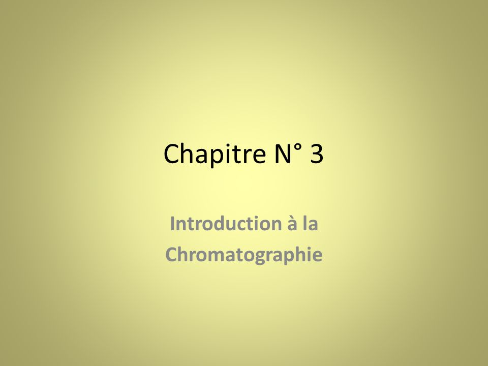 Introduction à la Chromatographie