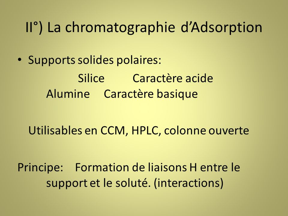 II°) La chromatographie d'Adsorption