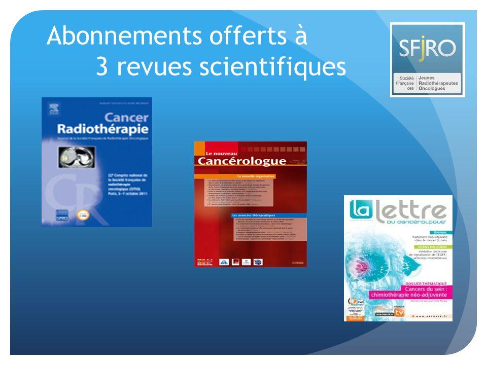 Abonnements offerts à 3 revues scientifiques