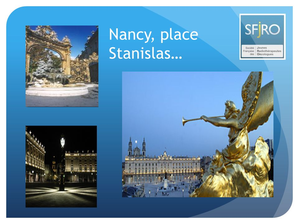 Nancy, place Stanislas…
