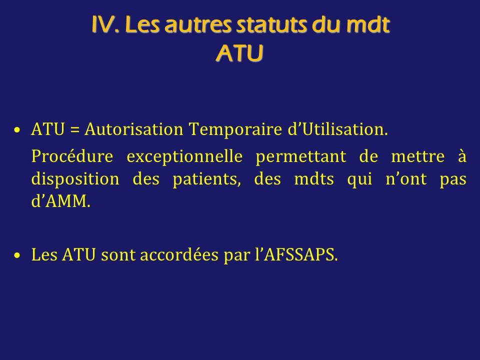 IV. Les autres statuts du mdt ATU