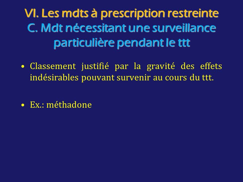 VI. Les mdts à prescription restreinte C