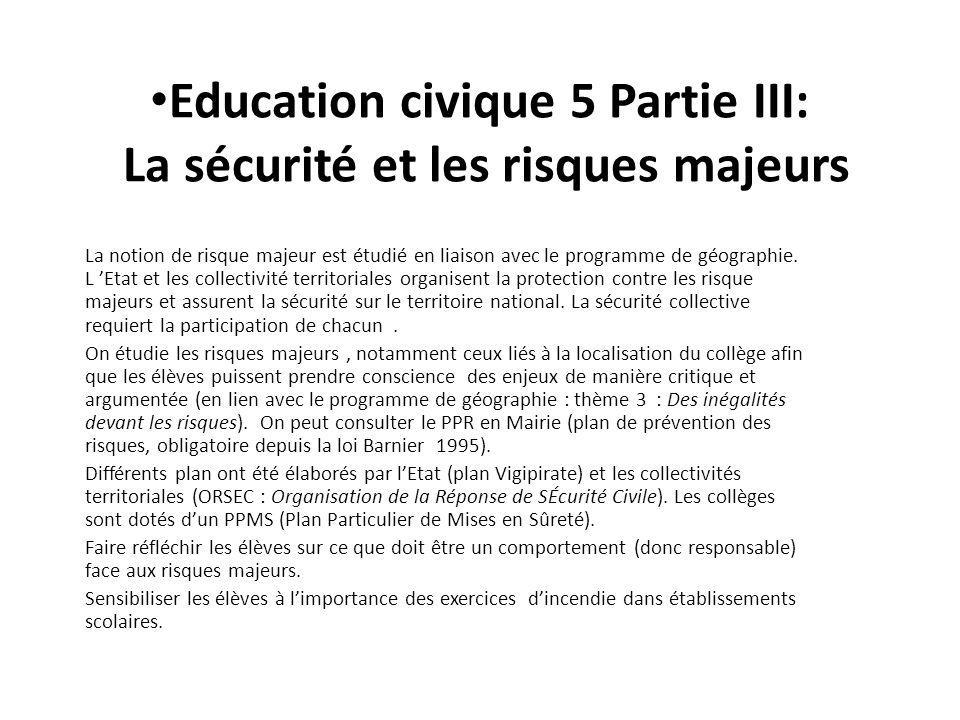 Education civique 5 Partie III: La sécurité et les risques majeurs