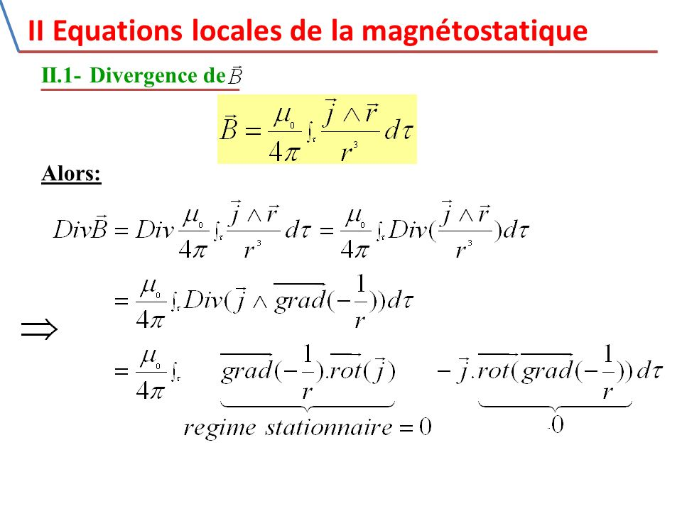 II Equations locales de la magnétostatique