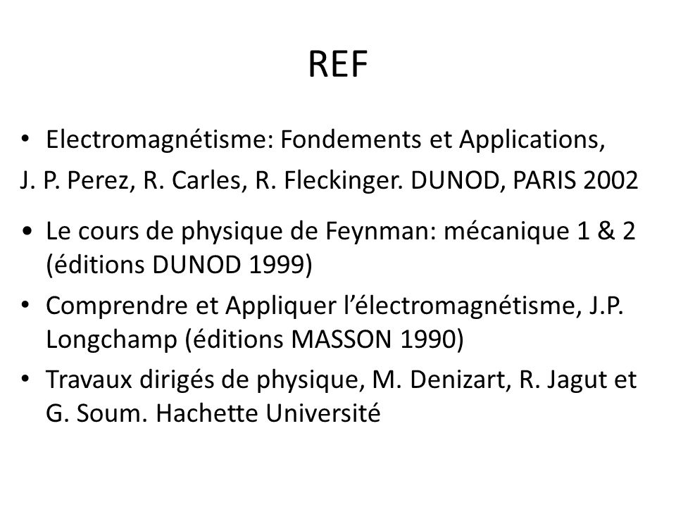 REF Electromagnétisme: Fondements et Applications,